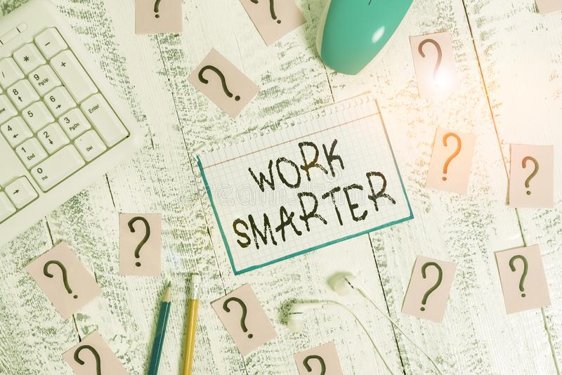 Conceptual hand writing showing Work Smarter. Business photo text figuring out order to reach goals in the most. Conceptual hand writing showing Work Smarter royalty free stock photo