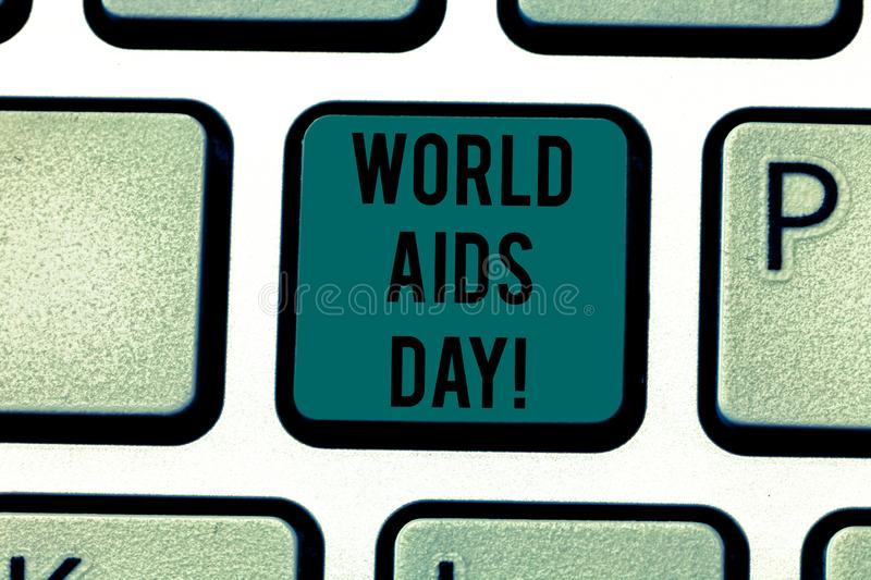 Conceptual hand writing showing World Aids Day. Business photo text 1st December dedicated to raising awareness of the. AIDS Keyboard key Intention to create stock images