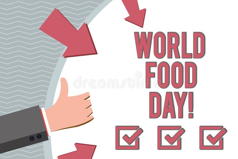 Conceptual hand writing showing World Food Day. Business photo showcasing World day of action dedicated to tackling. Global hunger stock illustration