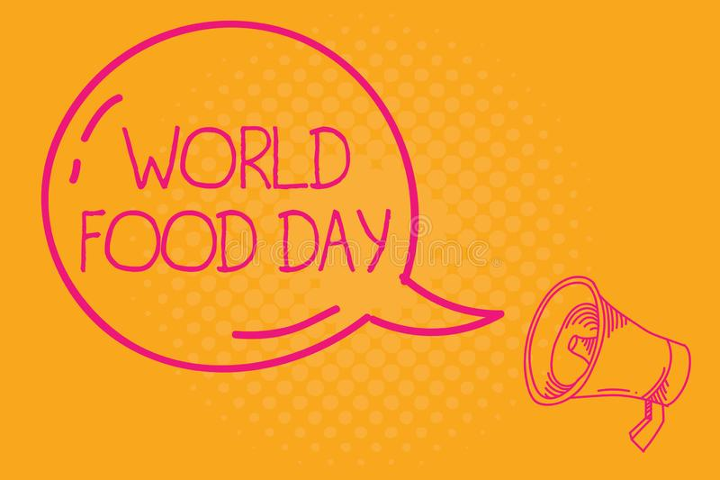 Conceptual hand writing showing World Food Day. Business photo text World day of action dedicated to tackling global. Hunger vector illustration