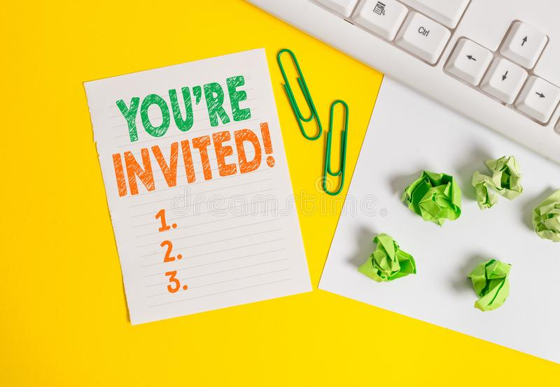 Conceptual hand writing showing You Re Invited. Business photo text make a polite friendly request to someone go. Conceptual hand writing showing You Re Invited royalty free stock photos