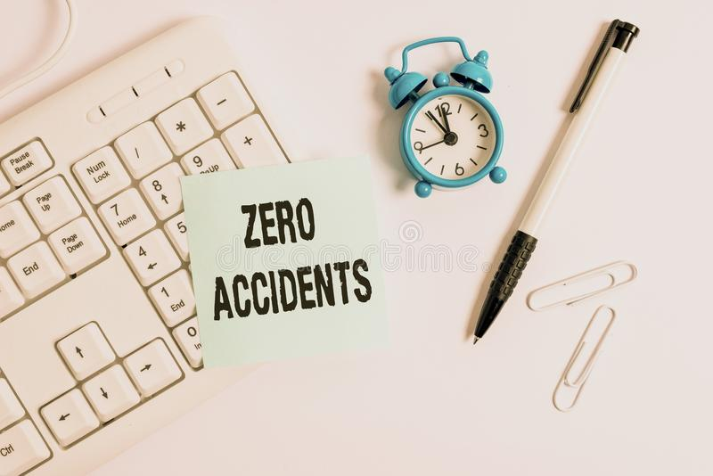 Conceptual hand writing showing Zero Accidents. Business photo text important strategy for preventing workplace. Conceptual hand writing showing Zero Accidents royalty free stock image