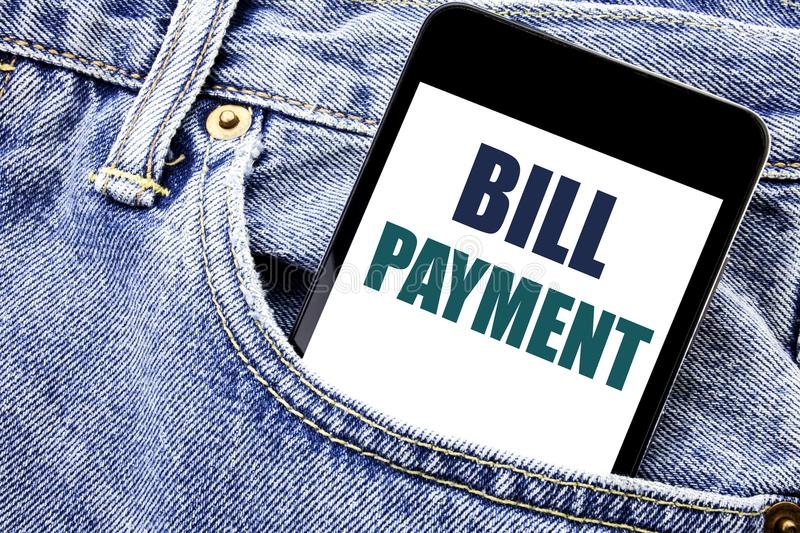 Conceptual hand writing text caption inspiration showing Bill Payment. Business concept for Billing Pay Costs Written phone mobile. Phone, cellphone placed in stock photo