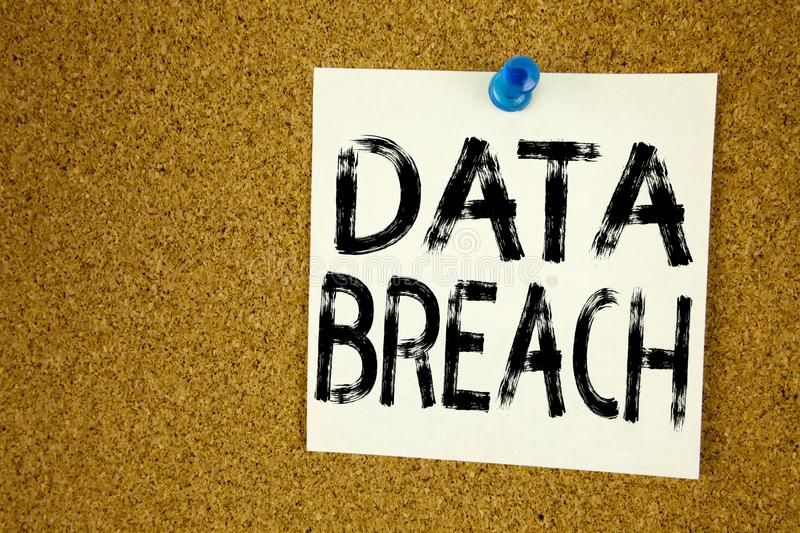Conceptual hand writing text caption inspiration showing Data Breach. Business concept for Tech Internet Network Breaking into Dat. Abase written on sticky note stock image