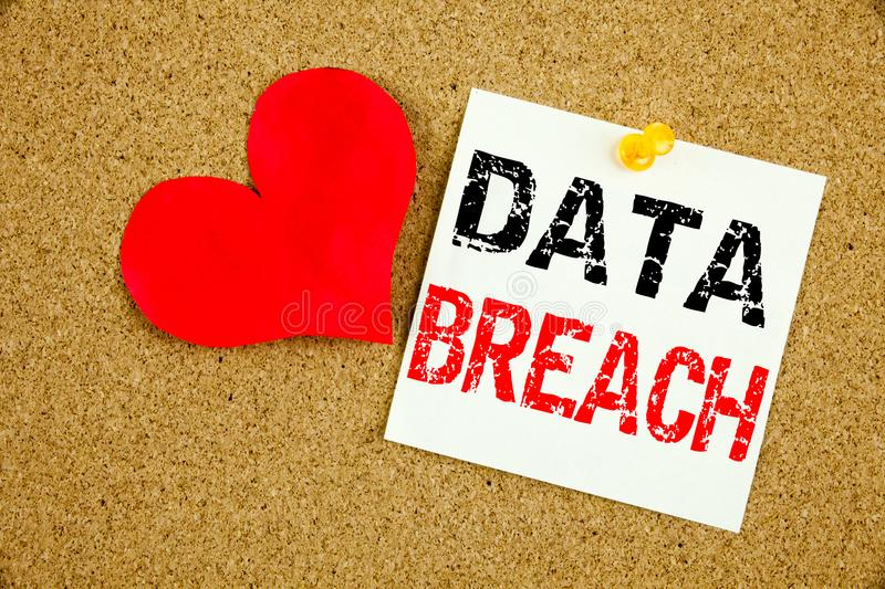 Conceptual hand writing text caption inspiration showing Data Breach concept for Tech Internet Network Breaking into Database and. Love written on sticky note royalty free stock photos