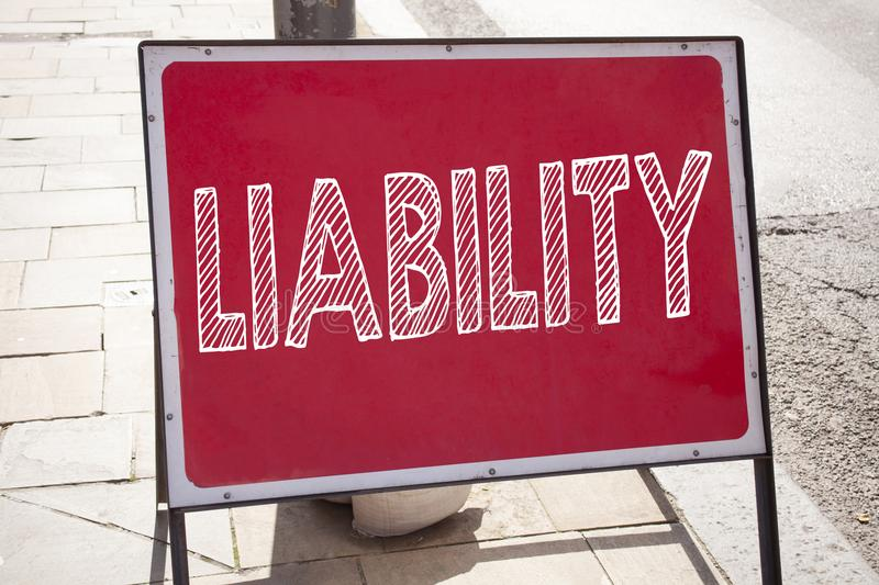 Conceptual hand writing text caption inspiration showing Liability. Business concept for Accountability Legal Blame Risk written o stock images