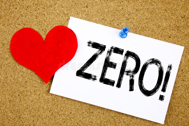 Conceptual hand writing text caption inspiration showing Zero concept for Zero Zeros Nought Tolerance and Love written on sticky n. Ote, reminder cork background royalty free stock photo