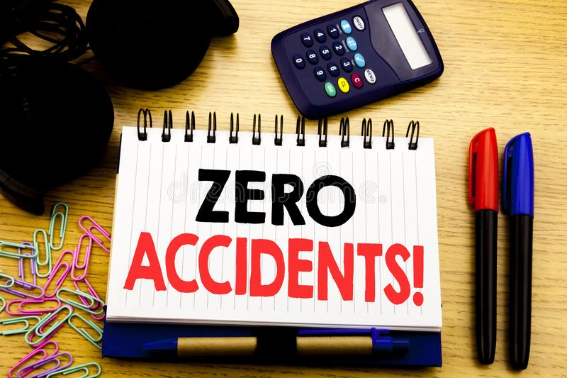 Conceptual hand writing text caption showing Zero Accidents. Business concept for Safety At Work Hazard written on notebook book o royalty free stock photos