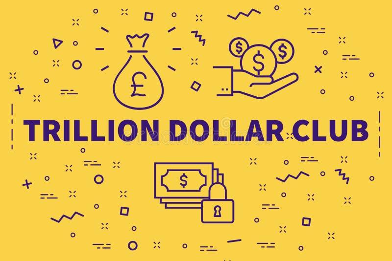 Conceptuele bedrijfsillustratie met de woorden triljoen dollars royalty-vrije illustratie