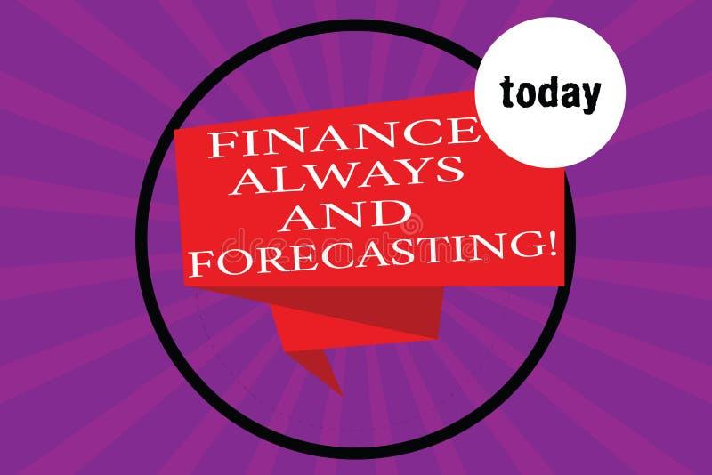 Conceptuele hand die altijd tonend Financiën en Voorspellend schrijven Van de bedrijfs bedrijfsfototekst financieel voorspellings stock illustratie