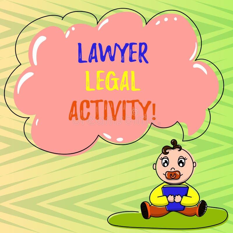 Conceptuele hand die tonend Advocaat Legal Activity schrijven De bedrijfsfoto demonstratie bereidt gevallen voor en geeft advies  royalty-vrije illustratie