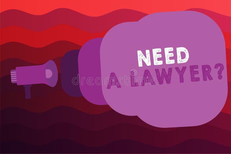 Conceptuele hand die tonend Behoefte een Advocaatvraag schrijven Bedrijfsfoto demonstratiejuridisch probleem die hulp van een pro stock illustratie