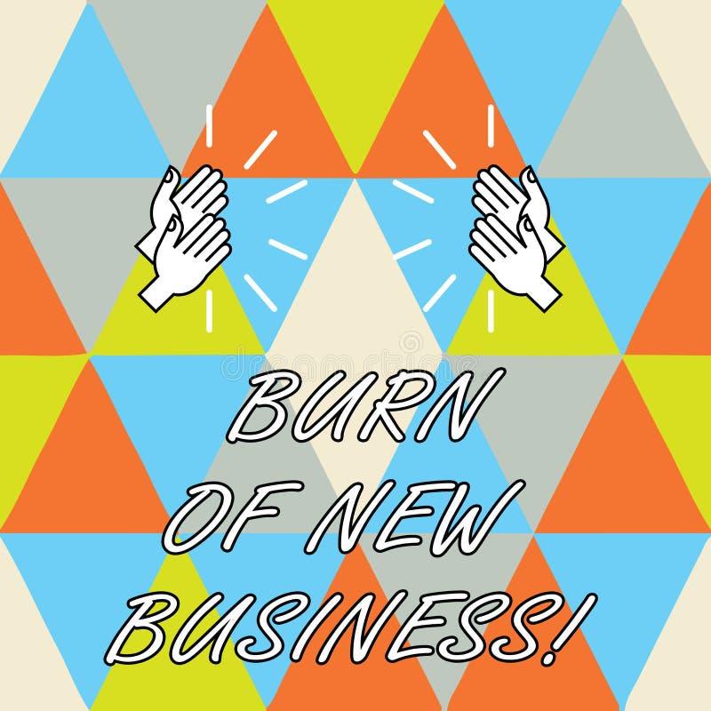 Conceptuele hand die tonend Brandwond van Nieuwe Zaken schrijven Bedrijfsfoto demonstratiehoeveelheid maandelijks contant geldgel vector illustratie