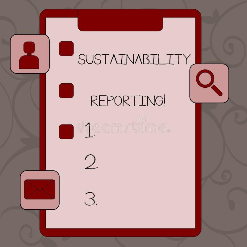 Conceptuele hand die tonend Duurzaamheid Rapportering schrijven De bedrijfsfototekst geeft informatie economische milieu vector illustratie