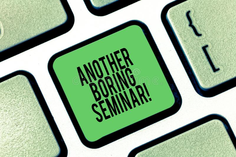 Conceptuele hand die tonend Een ander Boring Seminarie schrijven Bedrijfsfoto demonstratiegebrek aan belangstelling of saai ogenb stock afbeelding