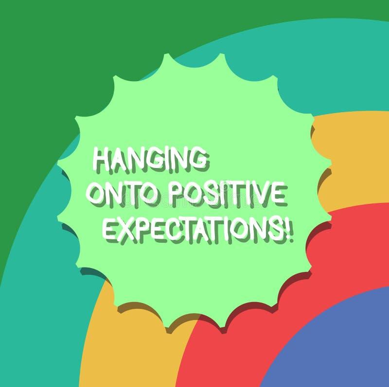Conceptuele hand die tonend het Hangen op Positieve Verwachtingen schrijven Het optimisme van de bedrijfsfoto demonstratiemotivat royalty-vrije illustratie