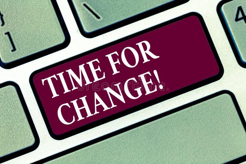 Conceptuele hand die tonend Tijd voor Verandering schrijven Van de het Ogenblikevolutie van de bedrijfsfototekst Veranderende Nie stock foto