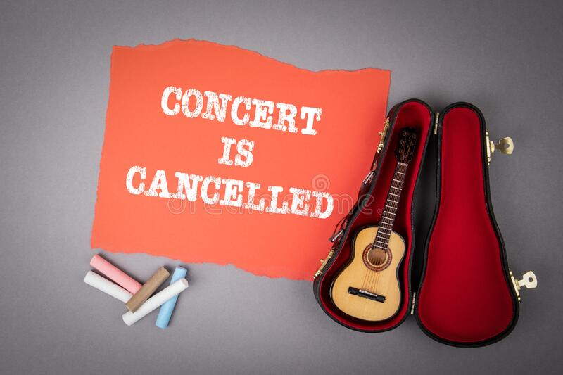 CONCERT IS CANCELLED. Restrictions, safety, health and precaution concept royalty free stock photography