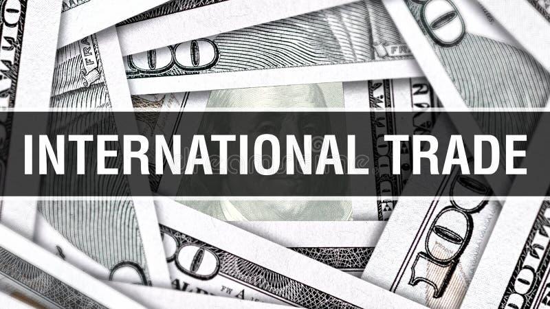 Concetto del primo piano del commercio internazionale Dollari americani di denaro contante, rappresentazione 3D Commercio interna illustrazione di stock