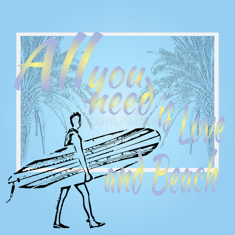 Concetto di estate Tutta che abbiate bisogno di è amore e spiaggia praticando il surfing in Calif royalty illustrazione gratis