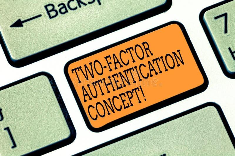 Concetto a due fattori di autenticazione del testo di scrittura di parola Concetto di affari per due modi di prova della vostra c fotografie stock libere da diritti