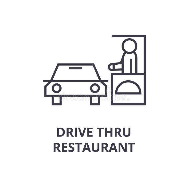 Conduzca a través de la línea icono, muestra del esquema, símbolo linear, vector, ejemplo plano del restaurante ilustración del vector