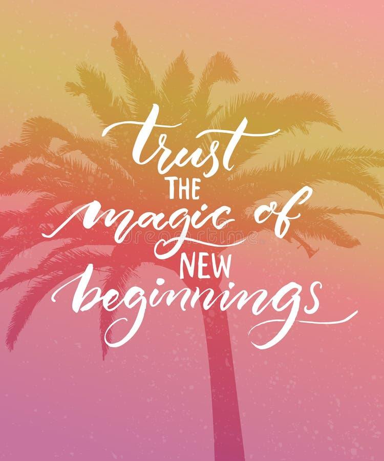 Confíe en la magia de nuevos principios Cita inspirada Caligrafía moderna en fondo rosado del vintage Cita encouraging ilustración del vector
