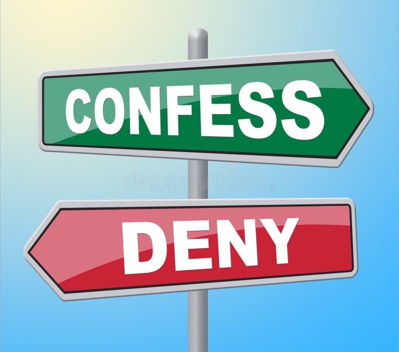 Confesse a admissão de Deny Represents Taking Responsibility And ilustração stock