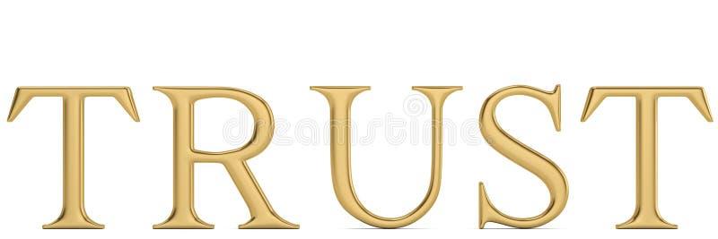 Confiança da palavra do ouro isolada na ilustração branca do fundo 3D ilustração do vetor