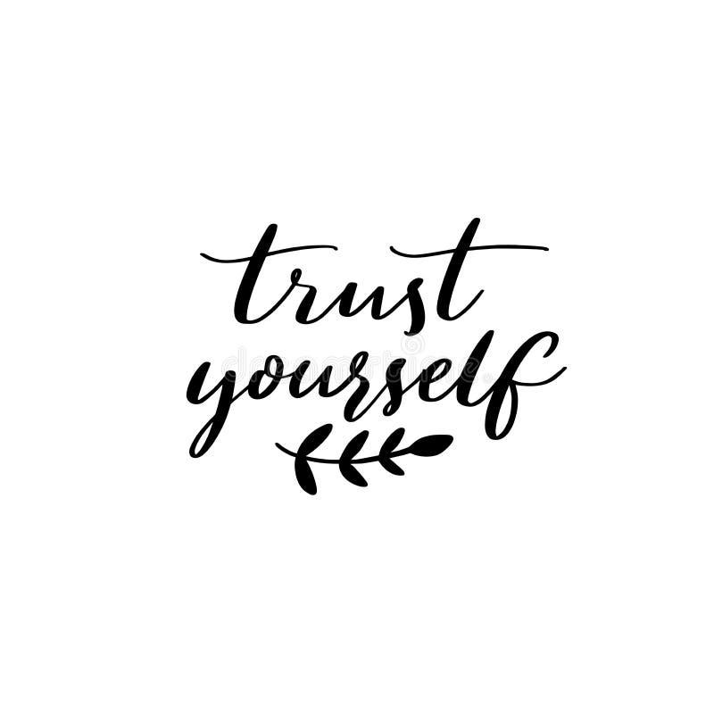 Confiance vous-même Citation inspirée, calligraphie moderne Énonciation de motivation illustration libre de droits