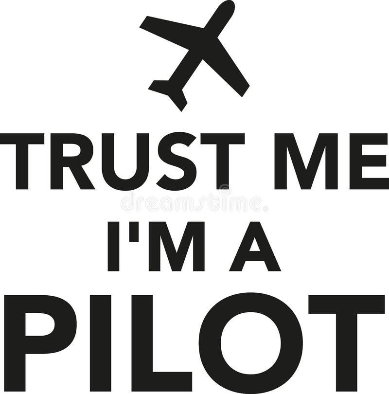 Confie-me o ` m de I um piloto ilustração stock