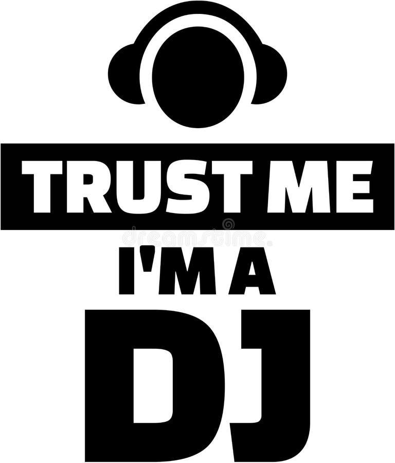 Confie que eu mim é um DJ ilustração stock