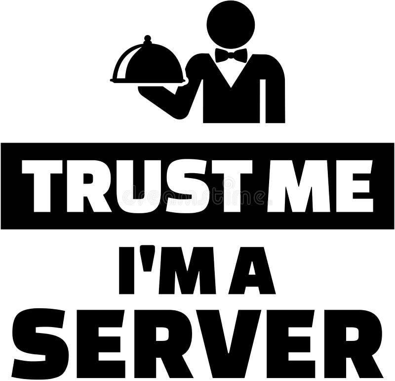 Confie que eu mim é um servidor ilustração stock