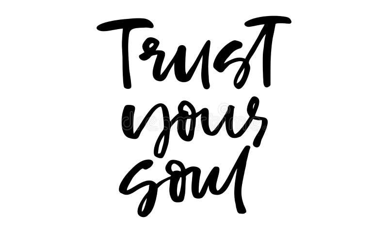 Confie sua alma Texto escrito ? m?o Caligrafia moderna Cita??es inspiradas Isolado no branco ilustração stock