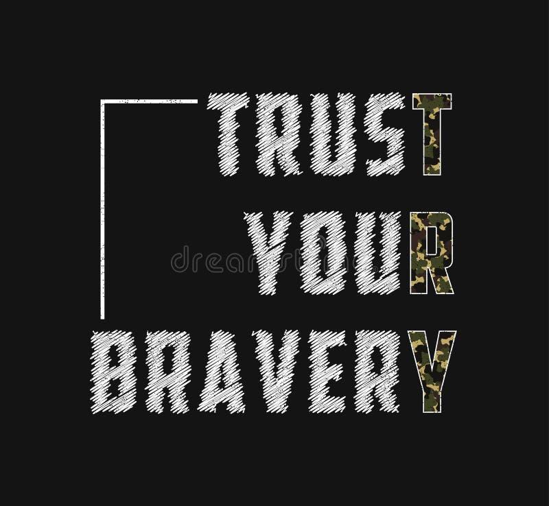 Confie sua bravura - slogan, palavra da tentativa para o projeto da camisa de t com textura da camuflagem Projeto militar do t-sh ilustração royalty free