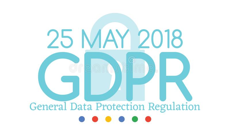 A conformidade regulamentar ou a lei da proteção de dados geral GDPR são ano do 25 de maio de 2018 ilustração stock