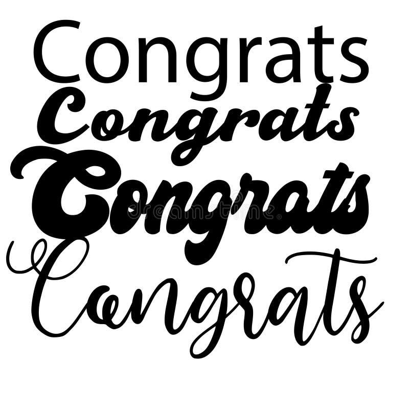 Congrats bokst?ver Handskriven modern kalligrafi, borste m?lade bokst?ver Inspirerande text, vektorillustration Mall f?r stock illustrationer