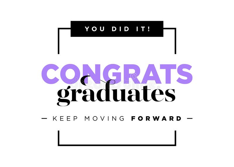 Congratulations Graduates Vector Logo. Graduation Background Template with Inspirational Quote. Greeting Banner for College stock illustration
