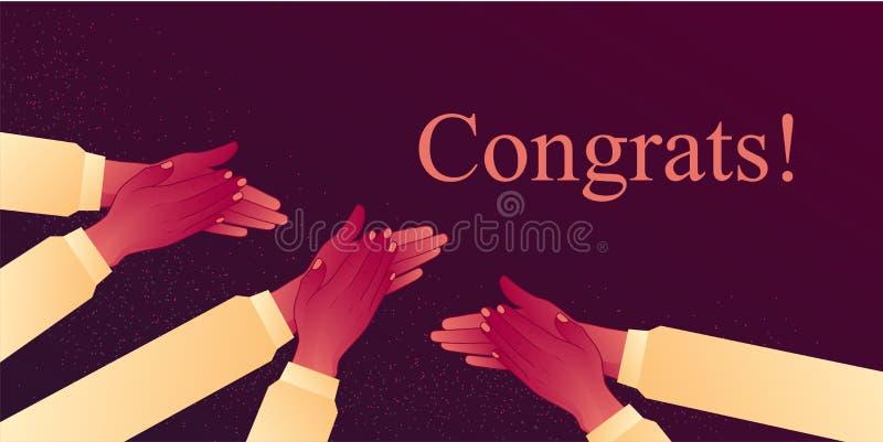 Congratulats鼓掌,振作起来与成功的掌声 拍他们的手,热烈的欢迎风暴  库存例证