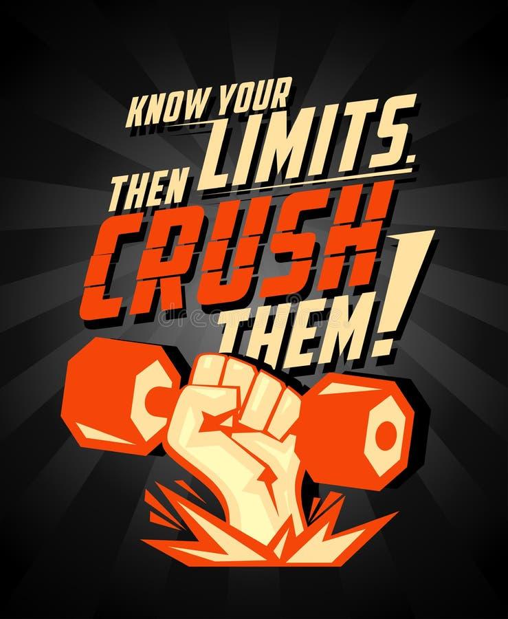 Conheça seus limites, a seguir esmague-os, cartão do vetor das citações ilustração royalty free