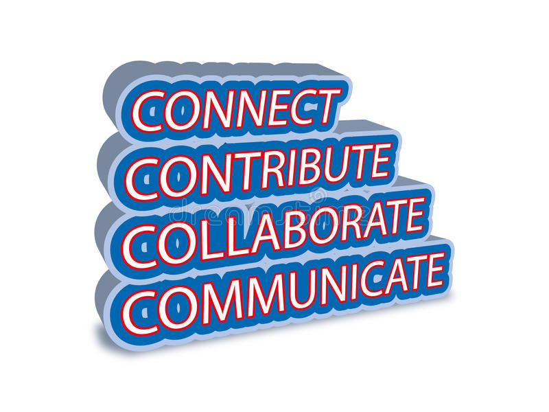 Connect collaborate communicate contribute. A vector based illustration of Connect collaborate communicate contribute royalty free illustration