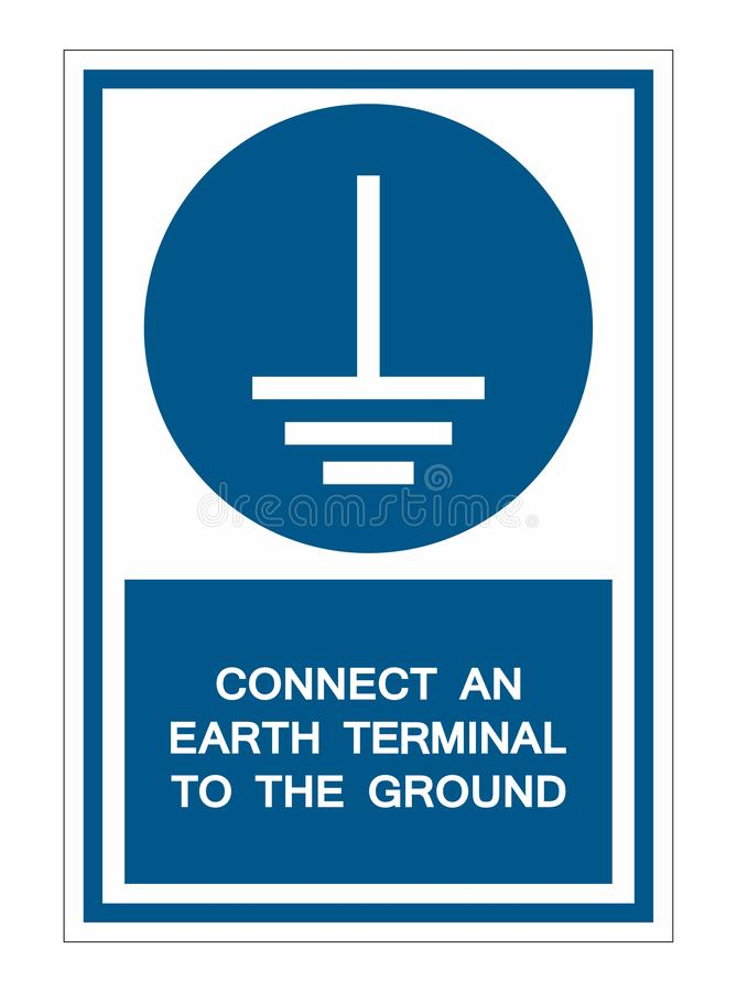 Connect An Earth Terminal To The Ground Symbol Sign Isolate On White Background,Vector Illustration EPS.10. Electrical, mandatory, label, safety, plug, icon royalty free illustration