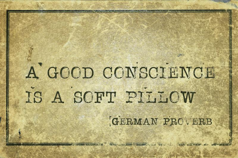 Conscience GP. A good conscience is a soft pillow - ancient German proverb printed on grunge vintage cardboard stock illustration