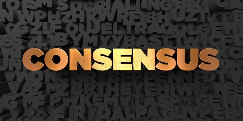 Consensus - texte d'or sur le fond noir - photo courante gratuite de redevance rendue par 3D illustration stock