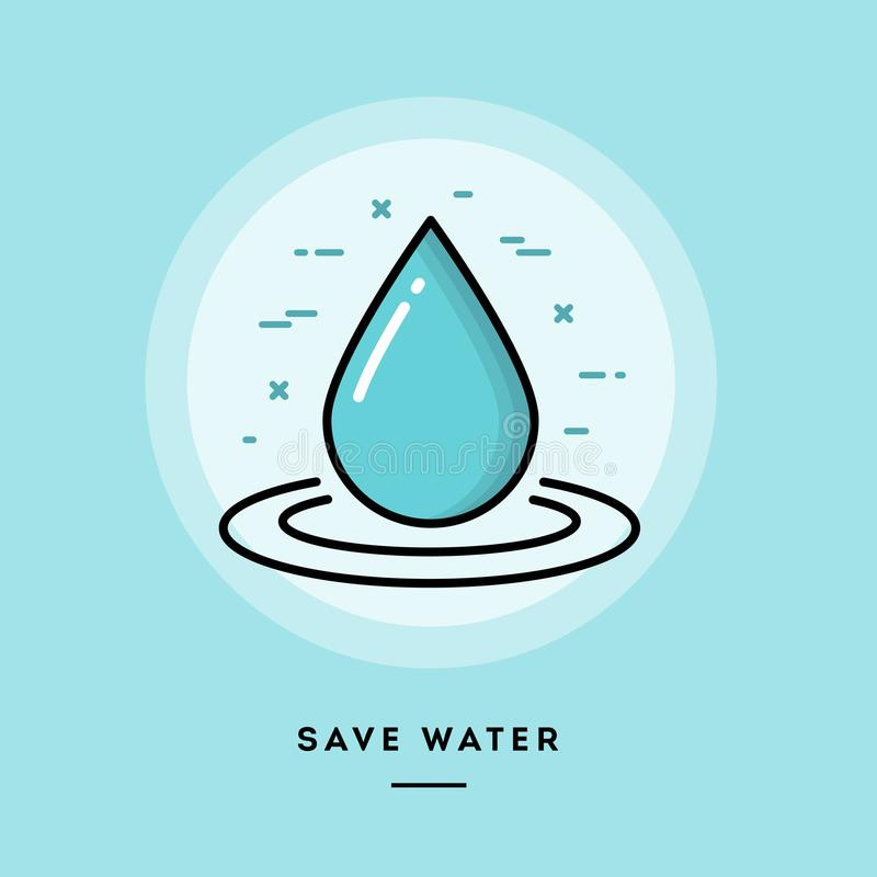 Conservi l'acqua, la linea sottile insegna di progettazione piana royalty illustrazione gratis