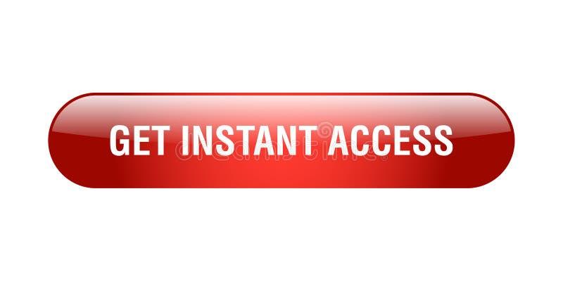 Consiga el acceso inmediato ilustración del vector