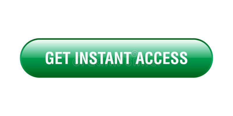 Consiga el acceso inmediato libre illustration
