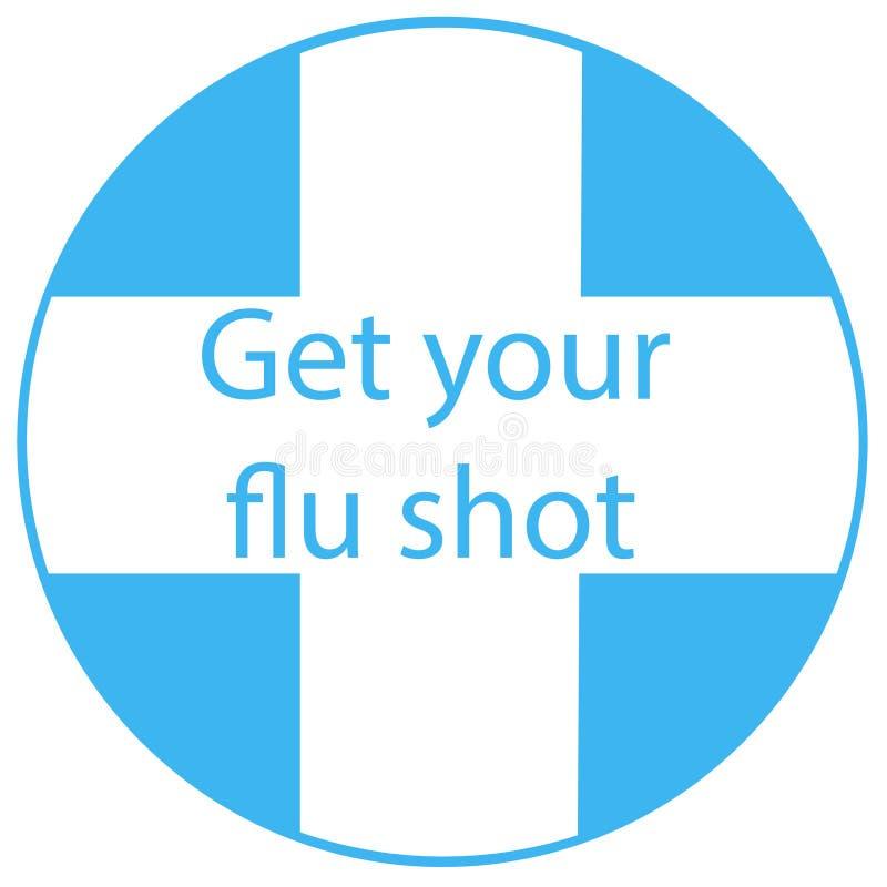 Consiga a su vacuna contra la gripe la insignia vaccínea de la muestra con el icono azul de la inyección de la jeringuilla Ilustr stock de ilustración