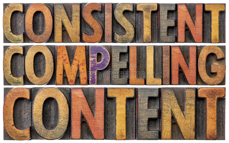 Consistent, compelling content word abstract stock image
