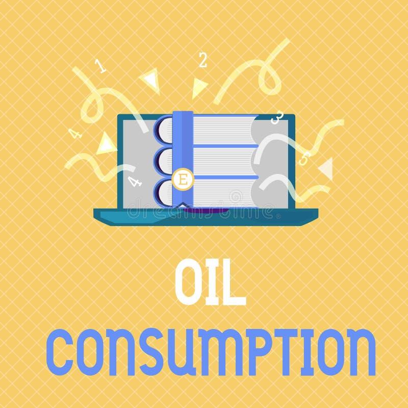 Consommation pétrolière des textes d'écriture de Word Le concept d'affaires pour cette entrée est toute l'huile consommée dans le illustration de vecteur